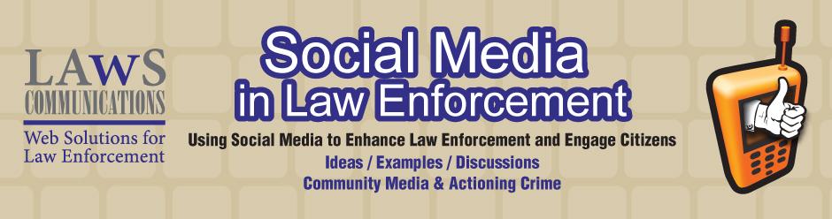 Social media solutions for law enforcement